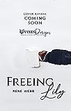 Freeing Lily: A Steamy Romantic Suspense (MacKay International Book 3)