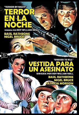 Pack: Terror En La Noche + Vestida Para Un Asesinato DVD: Amazon.es: Basil Rathbone, Nigel Bruce, Alan Mowbray, Patricia Morison, Roy William Neill, Basil Rathbone, Nigel Bruce: Cine y Series TV