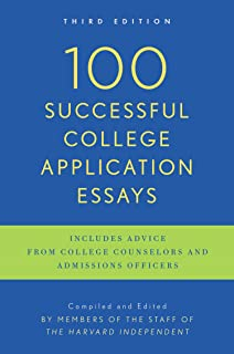 on writing the college application essay th anniversary edition  100 successful college application essays third edition
