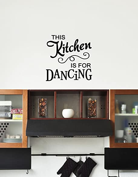 This Kitchen Is For Dancing Vinyl Decal