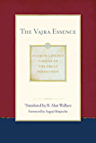 The Vajra Essence (Dudjom Lingpa's Visions of the Great Per Book 3)
