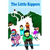 The Little Rippers: Volume 1: Here Come the Little Rippers!