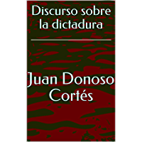 Discurso sobre la dictadura