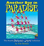 Another Day in Paradise: The Fourth Sherman's Lagoon Collection