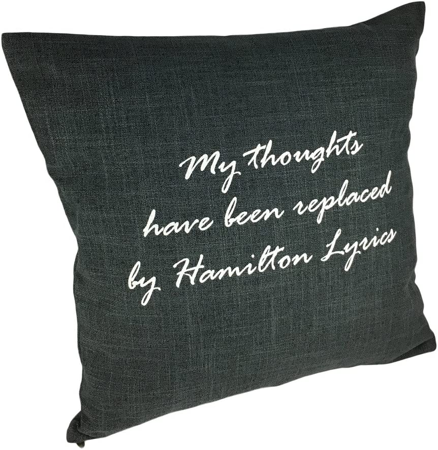 LeRage Shirts My Thoughts Have Been Replaced by Hamilton Lyrics Throw Pillow Cover (Charcoal)