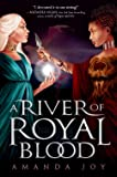 A River of Royal Blood
