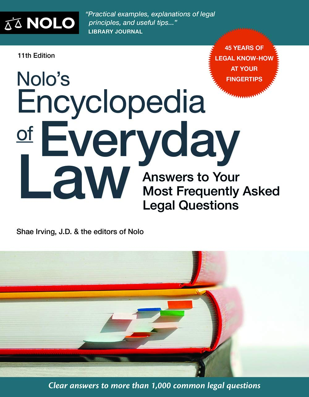 Nolo's Encyclopedia of Everyday Law: Answers to Your Most Frequently Asked Legal Questions by NOLO