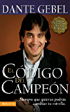 El código del campeón nueva edición (Spanish Edition)
