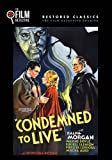 Condemned to Live (The Film Detective Restored Version)