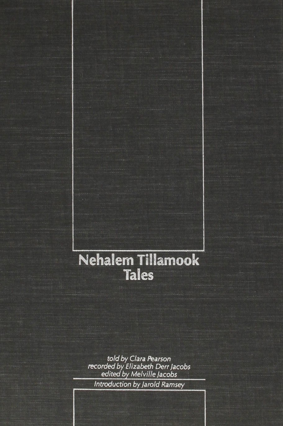 Nehalem Tillamook Tales (Northwest Reprints (Hardcover)), Pearson, Clara