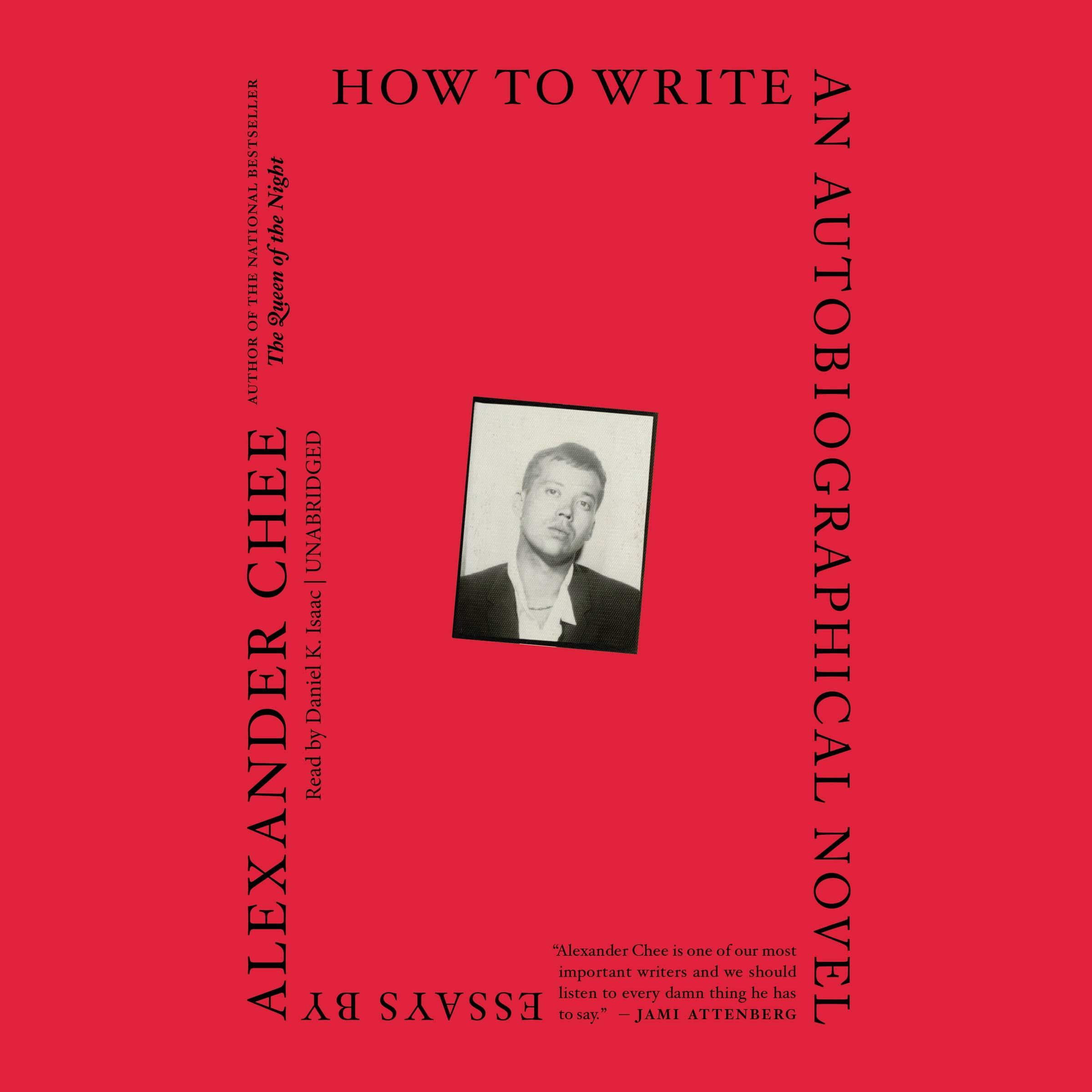 How to Write an Autobiographical Novel: Essays: Amazon.de: Chee