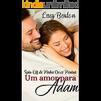 Um Amor para Adam: Spin-Off de Minha Doce Menina