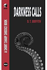 Darkness Calls (Short Sharp Shocks! Book 64) Kindle Edition