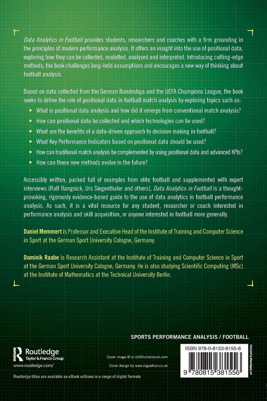 Data Analytics in Football: Amazon co uk: Daniel Memmert, Dominik