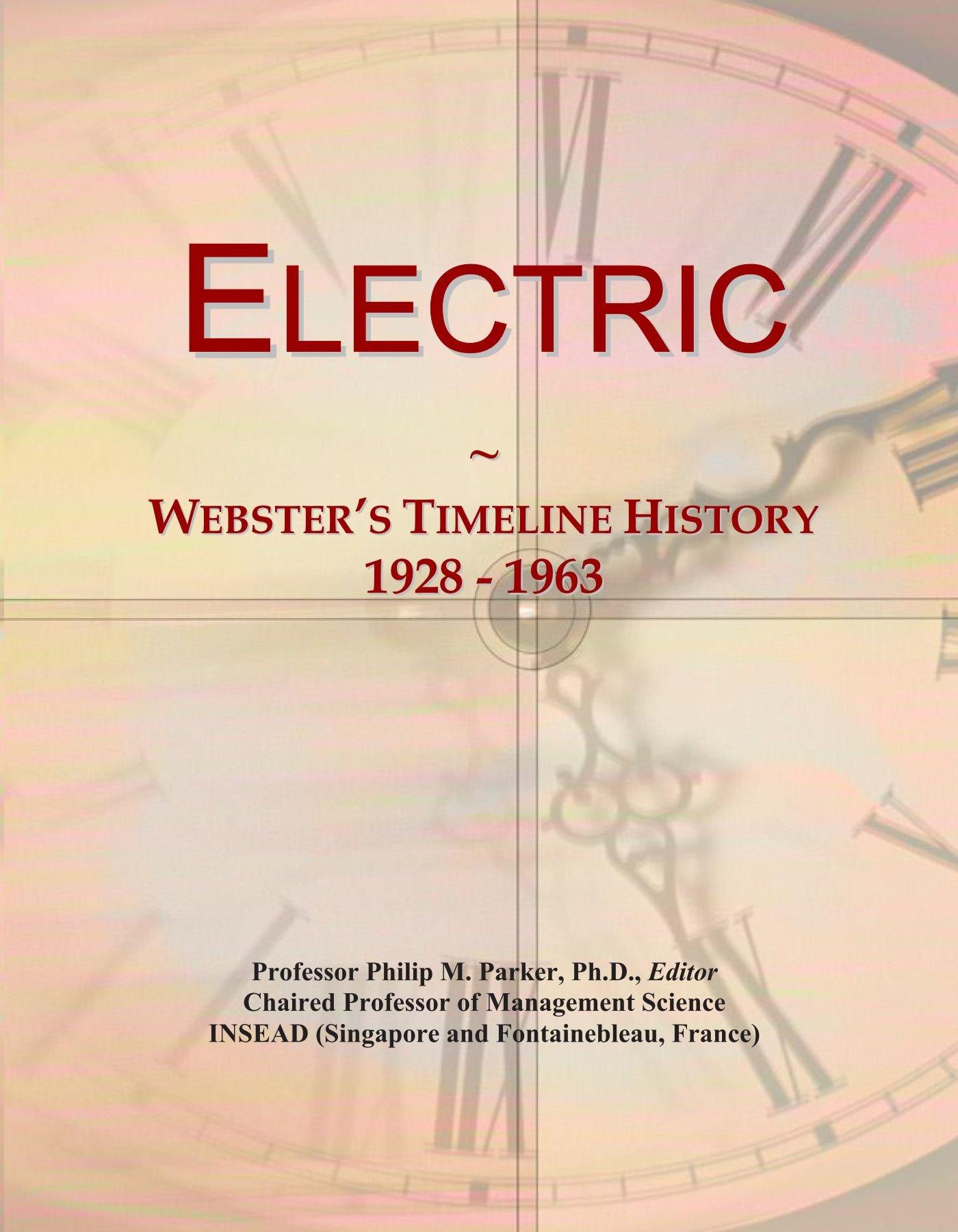 Electric: Webster's Timeline History, 1928 - 1963