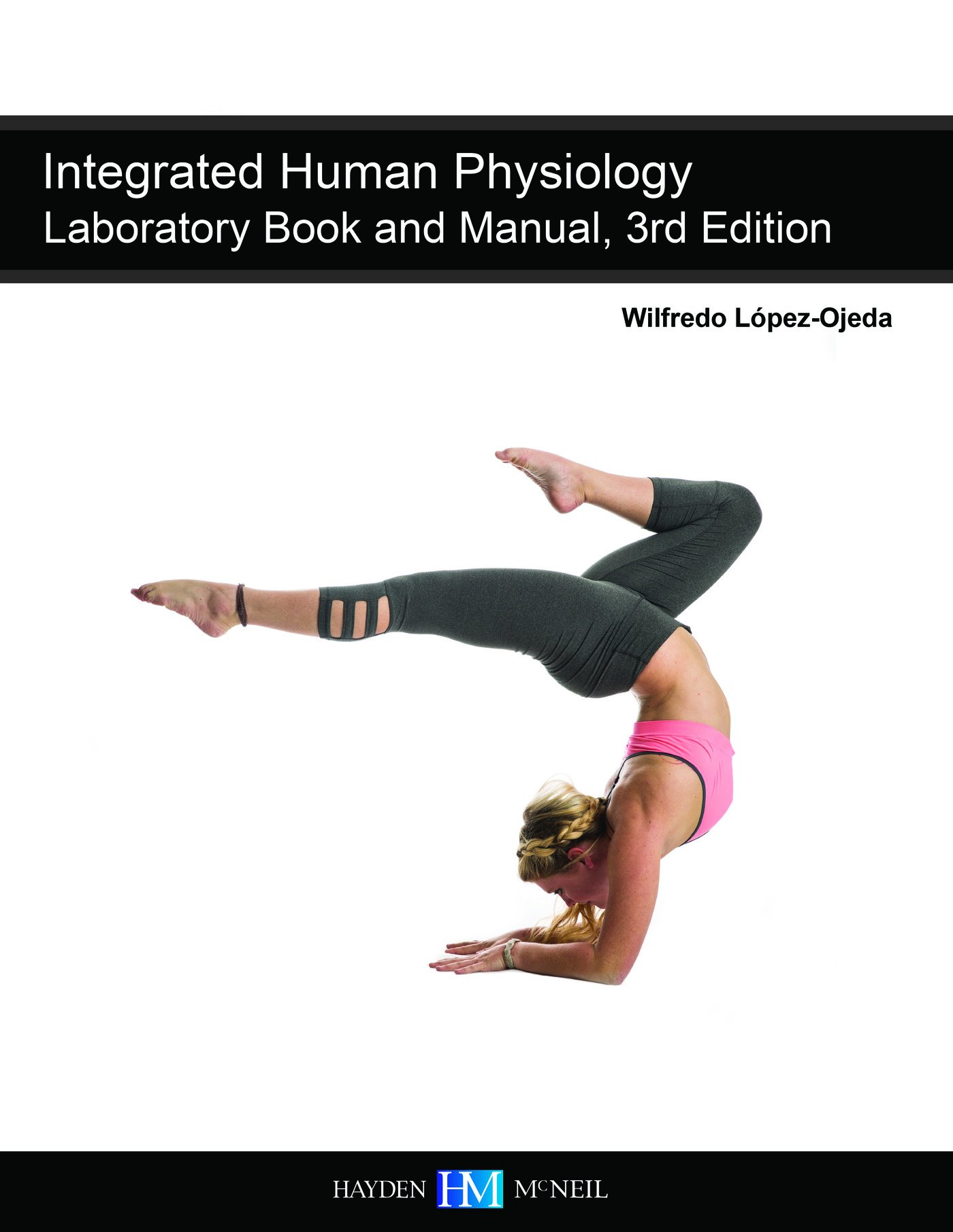 Integrated Human Physiology Laboratory Book and Manual, 3rd Edition ...