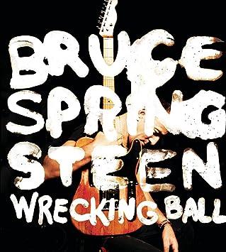 Resultado de imagem para bruce springsteen wrecking ball