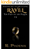 Ravel: (The Fate of the Fallen #2)