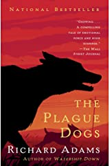 The Plague Dogs: A Novel Kindle Edition
