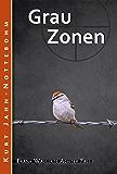 Grauzonen: Frank Wallerts achter Fall (Frank Wallerts Fälle 8) (German Edition)