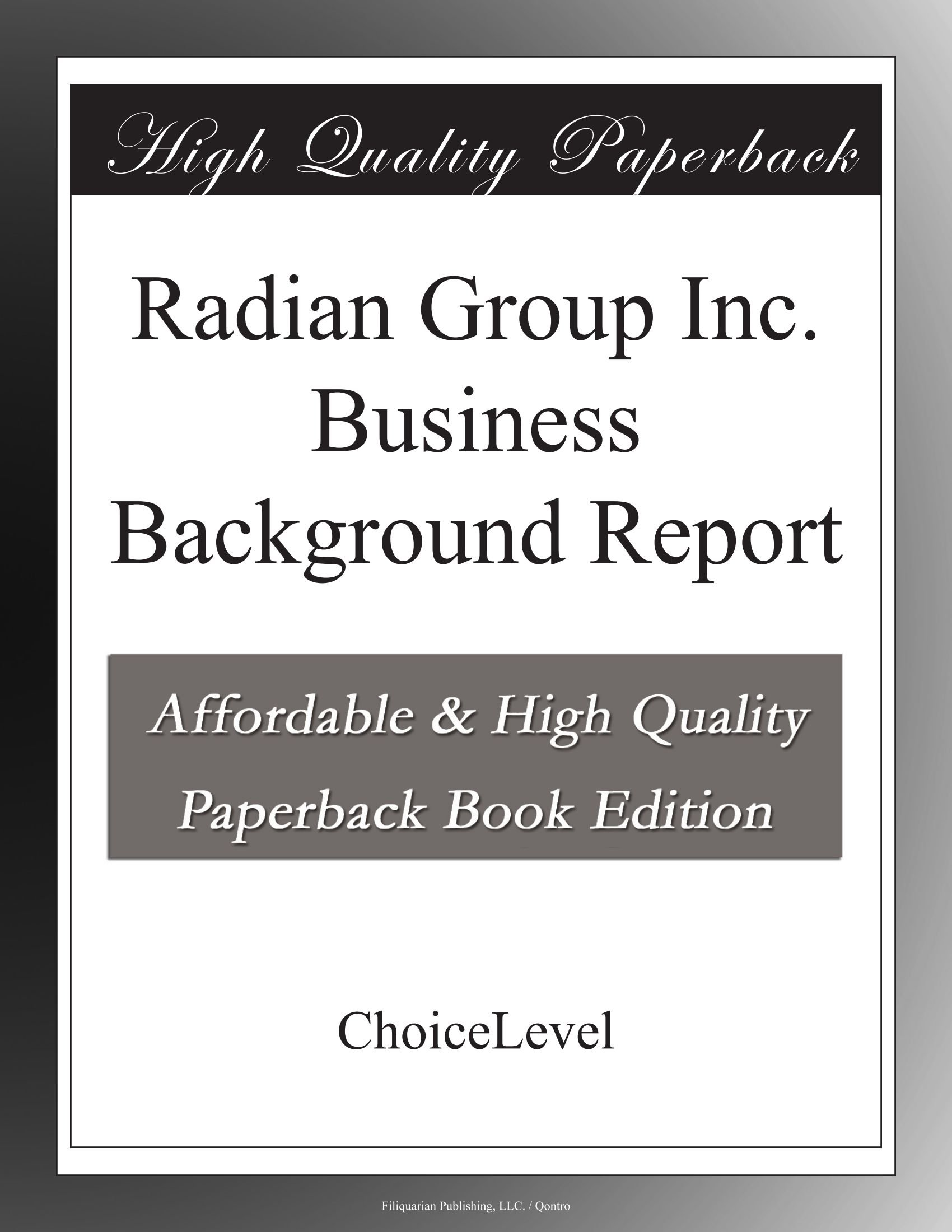 Radian Group Inc. Business Background Report PDF ePub fb2 ebook