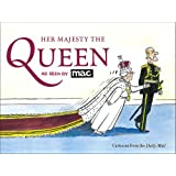 Her Majesty the Queen, as Seen by MAC