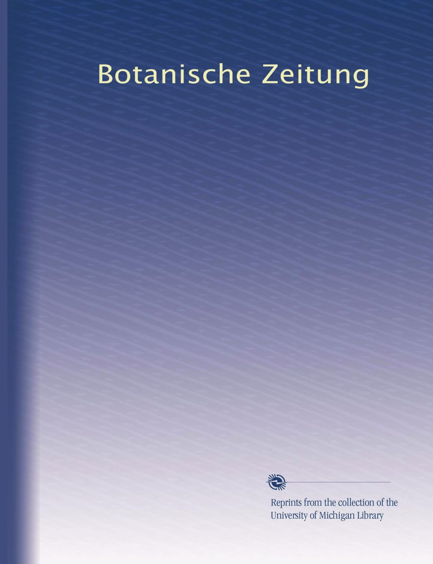 Download Botanische Zeitung (Volume 41) (German Edition) pdf
