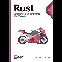Rust: Concorrência e alta performance com segurança