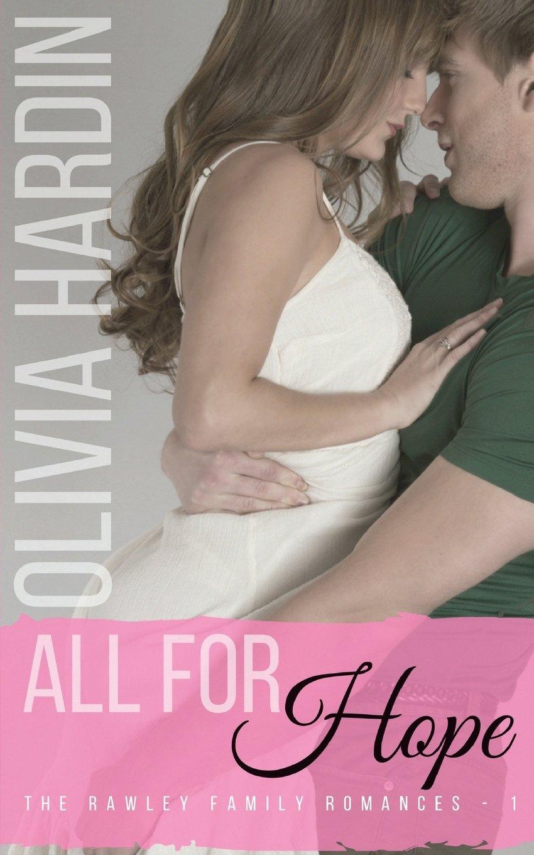 All for Hope (The Rawley Family Romances) (Volume 1) pdf
