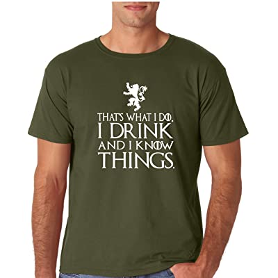Adult That's What I Do I Drink and I Know Things T Shirt: Clothing
