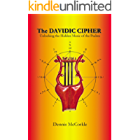 The Davidic Cipher - Unlocking the Hidden Music of the Psalms (Read the Bible Series Book 4) book cover