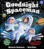 Goodnight Spaceman: The Perfect Bedtime