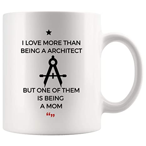 Amazon.com: Love More Being Architect One Being Mom Mother ...