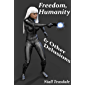 Freedom, Humanity, and Other Delusions (Death's Handmaiden Book 3) (English Edition)