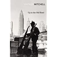 Up in the Old Hotel (Vintage Classics)
