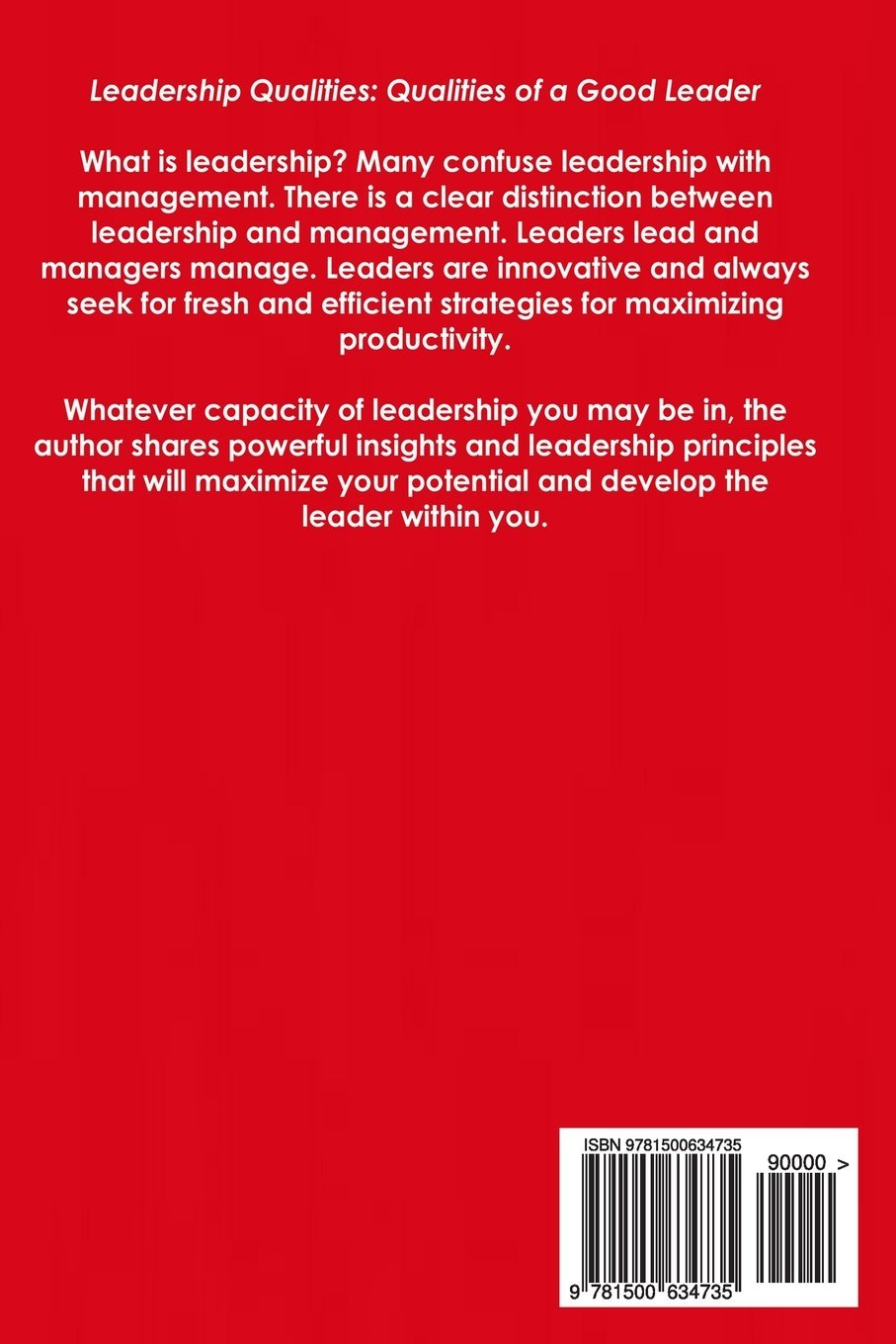 leadership qualities qualities of a good leader jim collins leadership qualities qualities of a good leader jim collins 9781500634735 com books