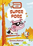 Superporc: 2 (Bitmax & Co.)
