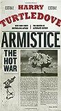 Armistice: The Hot War