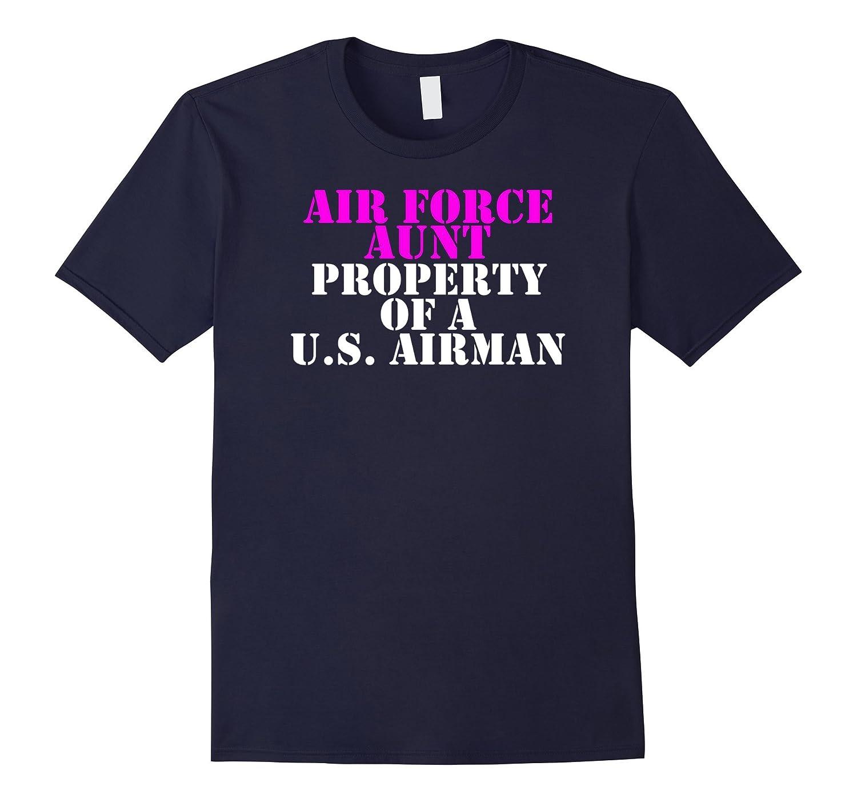 Air Force Aunt - Property of a U.S. Airman-TH