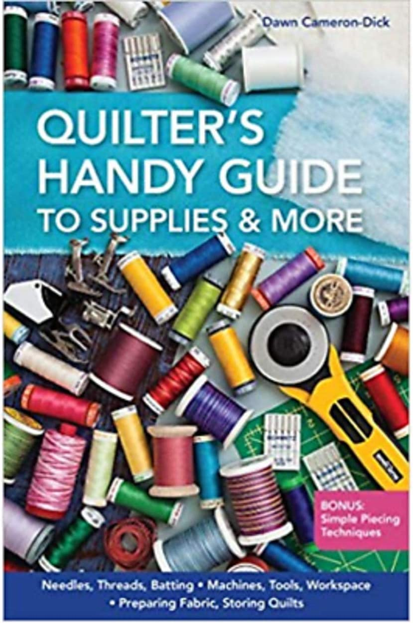 Quilter's Handy Guide to Supplies Book/C & T Publishing