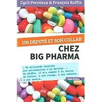 Un député et son collab' chez Big Pharma