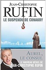 Le suspendu de Conakry (French Edition) Kindle Edition