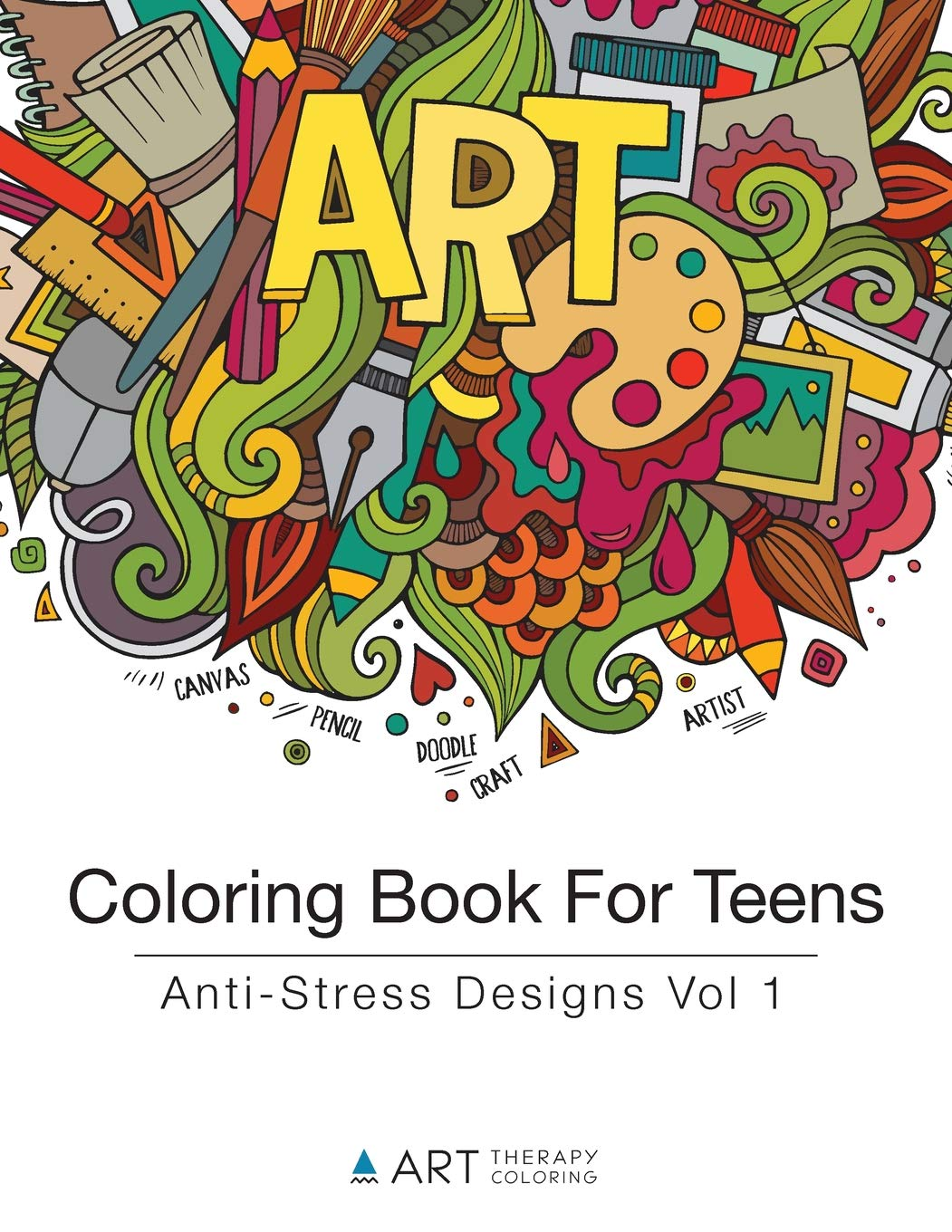 - Coloring Book For Teens: Anti-Stress Designs Vol 1: Art Therapy