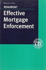 Effective Mortgage Enforcement Paperback