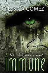 Immune (The Flash Series) (Volume 2) Paperback