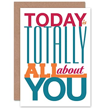 Birthday Today About You Fonts Bold Art Greeting Card Amazon