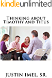 Thinking about Timothy and Titus (Thinking about the Bible Book 2)