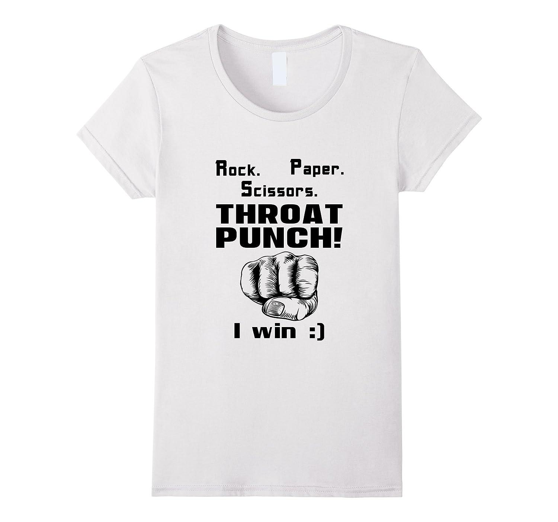 Rock Paper Scissors Throat Punch I Win Gift T-Shirt