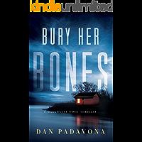 Bury Her Bones: A Gripping Serial Killer Thriller (Darkwater Cove Psychological Thriller Book 2) book cover