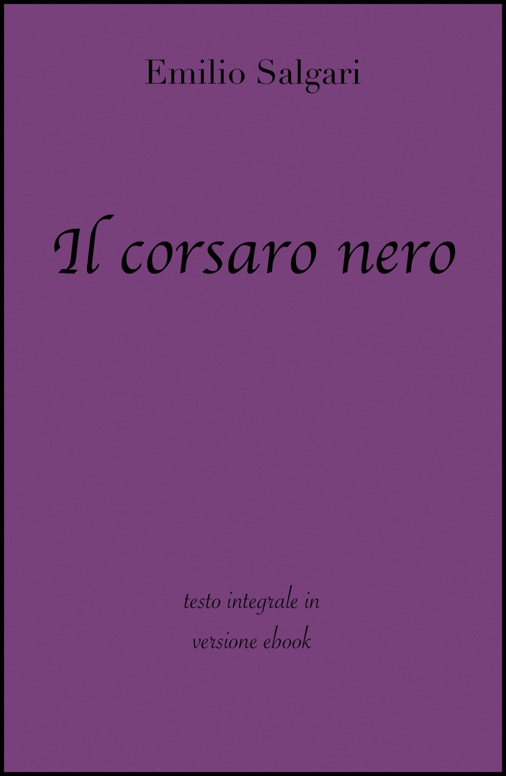 Il corsaro nero di Emilio Salgari in ebook (Grandi Classici) (Italian Edition)